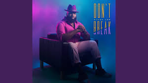Micah Lee --Don't Break